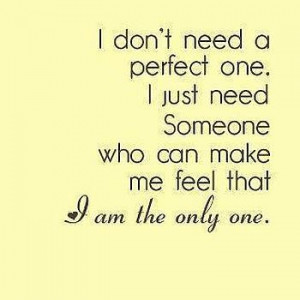 Make Me Feel That I'm The Only One