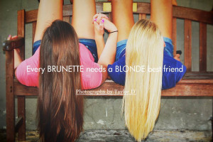 every blonde needs a blonde best friend quote