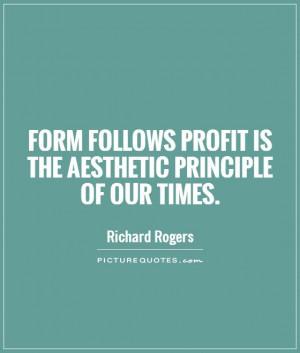 Architecture Quotes Profit Quotes Richard Rogers Quotes