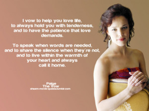 The Vow Movie - Paige Rachel McAdams Quotes