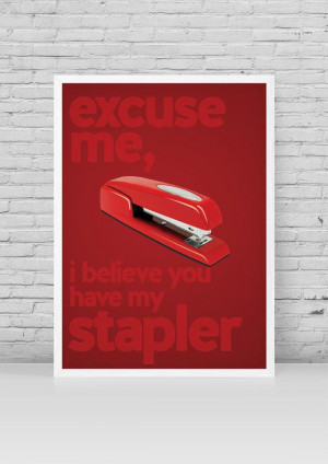 Office Space Minimalist Poster | Melvin Swingline Red Stapler Quote ...