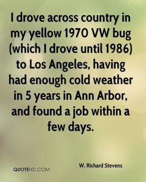 Richard Stevens - I drove across country in my yellow 1970 VW bug ...