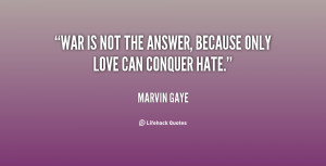 War Is Not The Answer Quotes