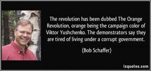 Revolution, orange being the campaign color of Viktor Yushchenko ...