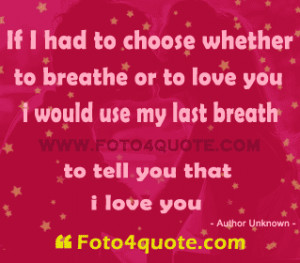 ... Romantic quotes Romantic love quotes – Till my last breath, i love