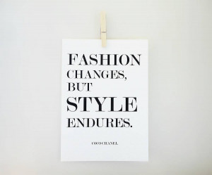 Coco Chanel Fashion Quotes Fashion changes coco chanel