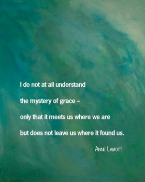 Anne Lamott #quotes #grace