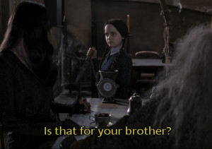 ... the addams family section below are all our the addams family quotes
