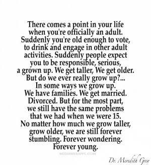 point in your life when you're officially an adult. Suddenly you ...