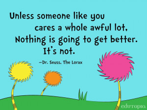 Unless Someone Like You Cares an Awful Lot