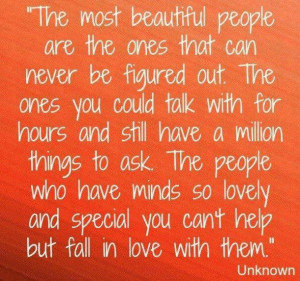 The most beautiful people inspirational quote