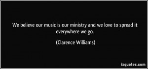 Clarence Williams Quote