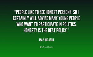 quote-Ma-Ying-jeou-people-like-to-see-honest-persons-so-141834_1.png