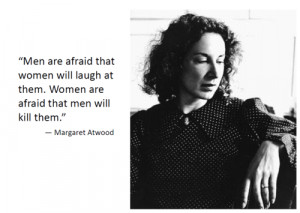 296 notes #margaret atwood #feminist quote