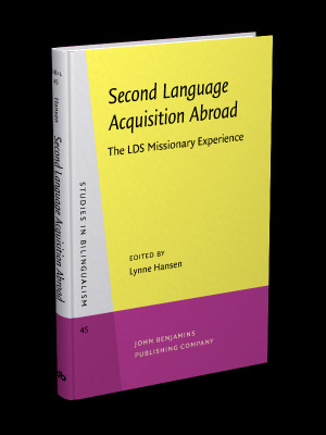 Second Language Acquisition Abroad: The LDS Missionary Experience ...