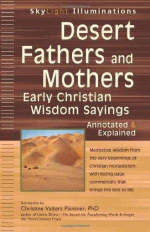 Best Price Desert Fathers and Mothers: Early Christian Wisdom Sayings ...