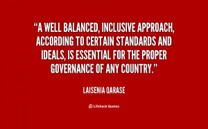 well balanced, inclusive approach, according to certain standards ...