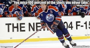 Motivational Sport Quotes by Wayne Gretzky