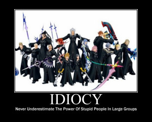 Kingdom Hearts Idiocy Poster by PVMK