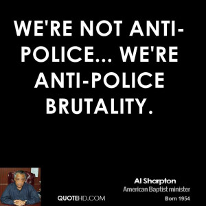 Anti Police Brutality Quotes