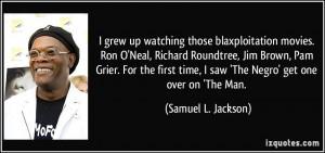 grew up watching those blaxploitation movies. Ron O'Neal, Richard ...