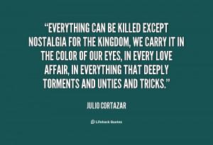 Julio Cortazar Quotes .org/quote/julio-cortazar/