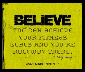 fitness #inspiration #quote #believe