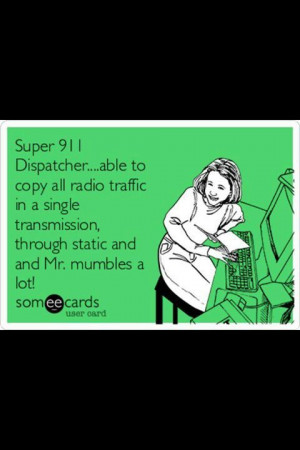 Super 911 dispatcher