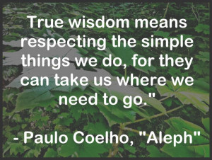 true-wisdom-paulo-coelho-aleph-daily-quotes-sayings-pictures.jpg