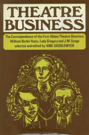 ... Theatre Directors: William Butler Yeats, Lady Gregory, And J. M. Synge
