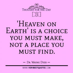 Thought For The Day - 'Heaven on Earth' is a choice you must make