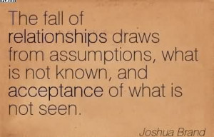 http://quotesjunk.com/the-fall-of-relationships-draws-from-assumptions ...