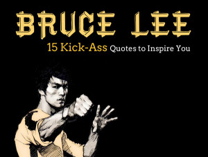 15-Kick-Ass-Bruce-Lee-Quotes-to-Inspire-You