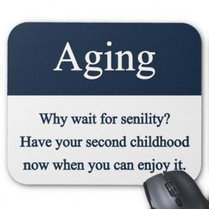 Funny Aging Quotes And Sayings Facebook One Liners Status