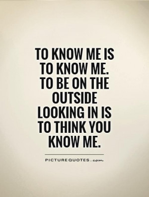 you think you know me quotes