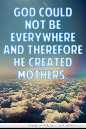 Mothers Day Quote-god