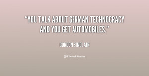 """You talk about German technocracy and you get automobiles."""""""
