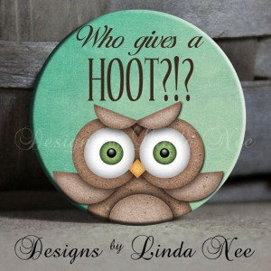 EXCLUSIVE to my Shop WHO gives a HOOT by DesignsbyLindaNeeToo, $1.50