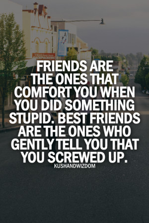 kushandwizdom #quotes #friends quotes #friends #friendships