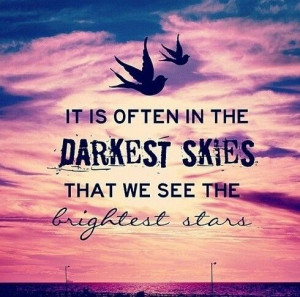 Love this quote! Similar to the one I picked for my next tattoo. May ...