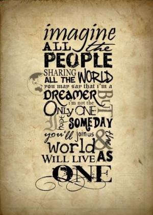 ... , Imagine, Beatles Quotes, Lyrics, People, John Lennon, Songs Quotes