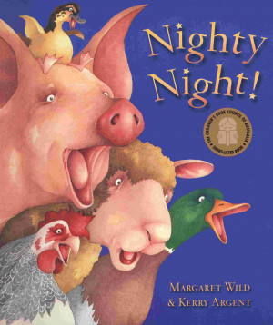 Nighty Night, by Margaret Wild, pictures by Kerry Argent 9780733309656