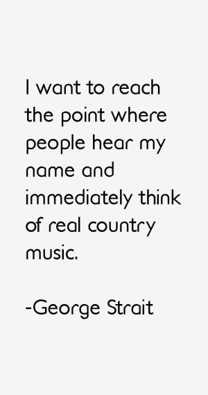 George Strait Quotes amp Sayings