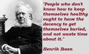 Henrik ibsen famous quotes 2