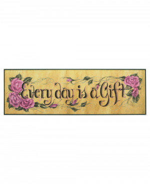 Inspirational Wall Decor: Every Day is a Gift Quote Wall Plaque