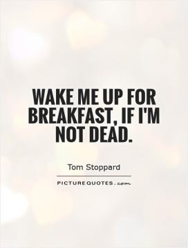 Breakfast Quotes Bed Quotes