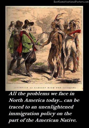 Native American Quotes On Immigration Quotesgram