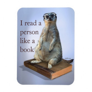 Nerdy Meerkat hipster goofy funny quotes Flexible Magnet