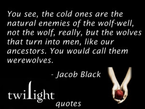 Jacob Black Twilight quotes