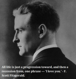 All life is just a progression toward, and then a recession from, one ...